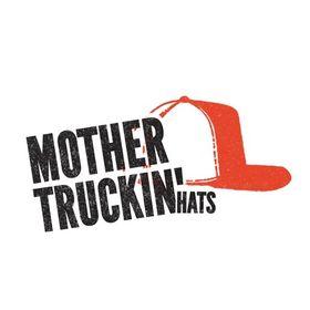 Mother Truckin' Hats