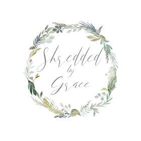 Shredded by Grace