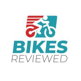 Bikes Reviewed