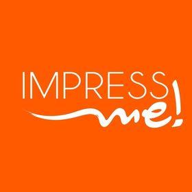 impressME