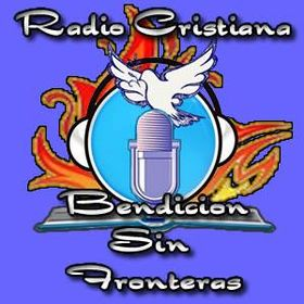 Radio Cristiana Bendición Sin Fronteras