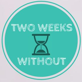Two Weeks Without