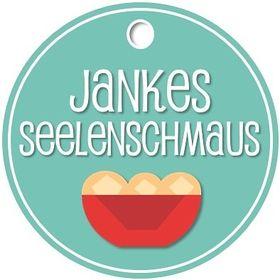Jankes Seelenschmaus