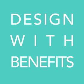 Design With Benefits