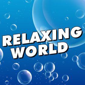 Relaxing World