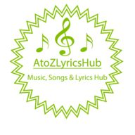 AtoZLyrics Hub