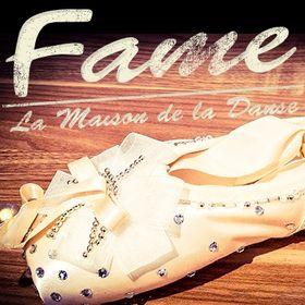 Fame La Maison de la Danse