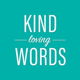 Kind Loving Words