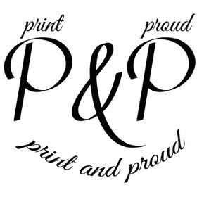 Print And Proud