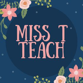Miss T Teach