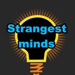 Strangest minds