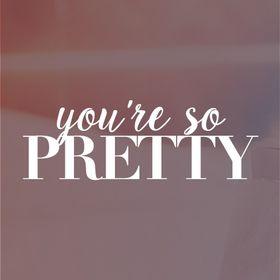 You're So Pretty   Fashion & Lifestyle
