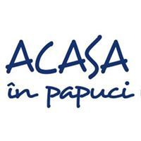 Acasa In Papuci