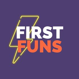 First Funs