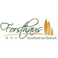 Forsthaus - Ferienhotel am Dobrock