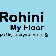 Rohini My Floor