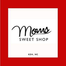 Mom's Sweet Shop