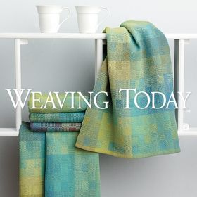 Weaving Today