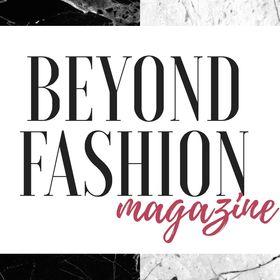 Beyond Fashion Magazine
