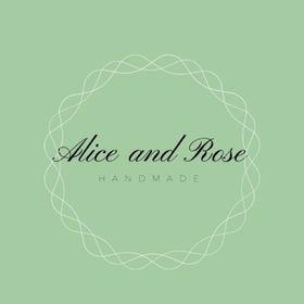 Alice and Rose Handmade