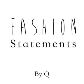 Fashion Statements By Q