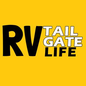 RV Tailgate Life | Travel Blog for RVing and Tailgating