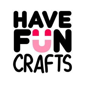 Have Fun Crafts