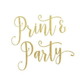 Print & Party