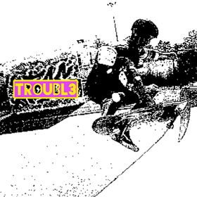 TROUBL3 Skateboards