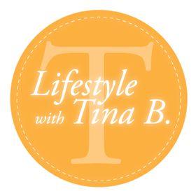 Lifestyle with Tina B.