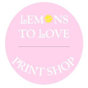 Lemons to Love Print Shop