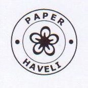 Paper Haveli