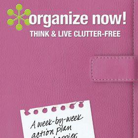 Organize Now! Life's Organization Expert