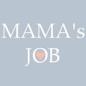 MAMA's JOB