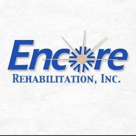 Encore Rehabilitation, Inc.