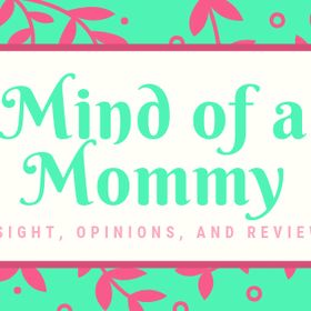 Mind of a Mommy