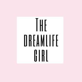 The dreamlife girl/ ArianaJamesParker