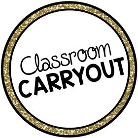 Classroom Carryout | Resources for Teachers
