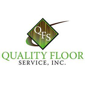 Quality Floor Service, Inc.