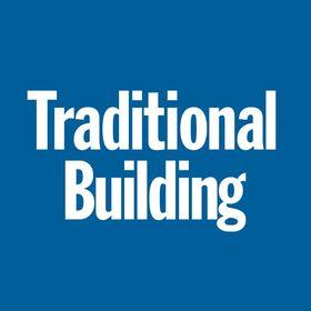 Traditional Building Magazine