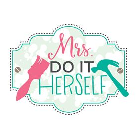 Mrs. Do It Herself - DIY & Home Improvement