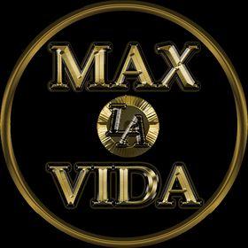Max La Vida - Maximize Life