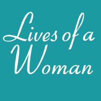 Lives Of A Woman