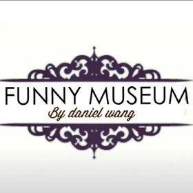 Funny Museum By Daniel Wang