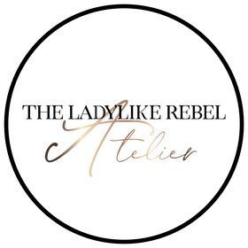 The LadyLike Rebel