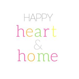 Happy Heart and Home