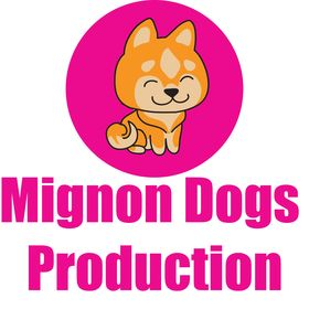 Mignon Dogs Production