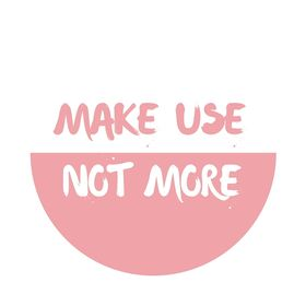 make use not more