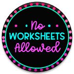 No Worksheets Allowed | Hands-On Learning Activities