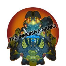 The Immersive Gamer